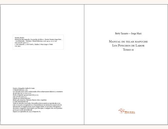 Manual del telar Mapuche. El Poncho de labor. Tomo 2