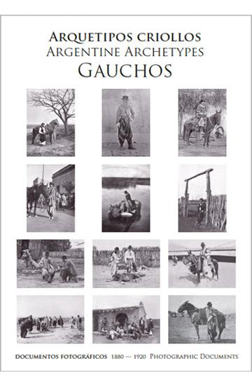 Arquetipos Criollos Gauchos