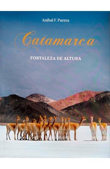 Catamarca, Fortaleza de Altura