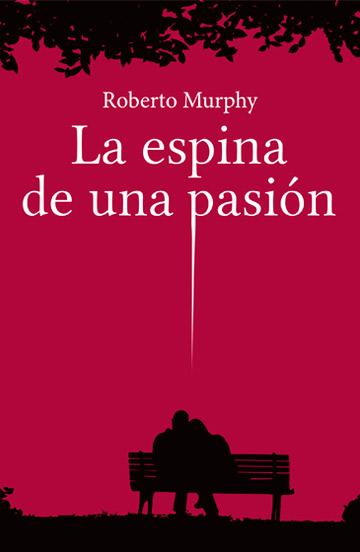 La espina de una pasión
