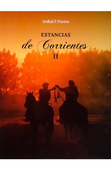Estancias de Corrientes II