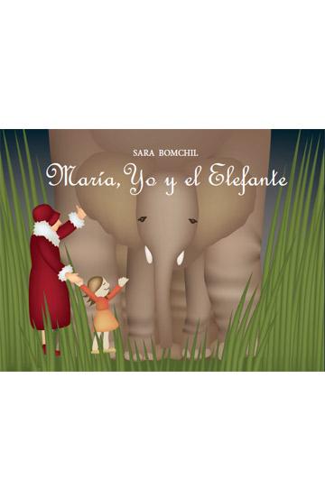 María, yo y el elefante