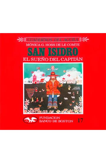 San Isidro, el sueño del capitán
