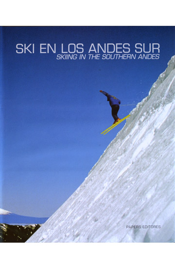 Ski en los Andes Sur. Skiing in the Southern Andes.