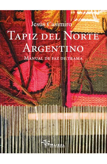 Tapiz del Norte Argentino